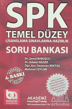 SPK Temel Düzey (Lisanslama Sınavlarına Hazırlık) Soru Bankası