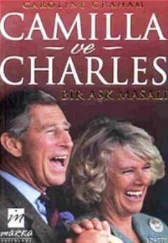 Camilla Ve Charles Bir Aşk Masalı