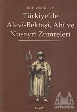 Türkiye'De Alevi-Bektaşi, Ahi Ve Nusayri Zümreleri