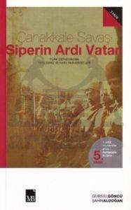 Çanakkale Savaşı - Siperin Ardı Vatan
