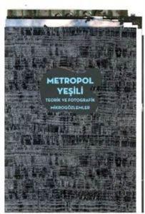 Metropol Yeşili; T ...