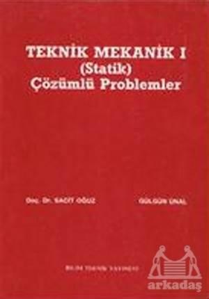 Teknik Mekanik 1 (Statik) Çözümlü Problemler