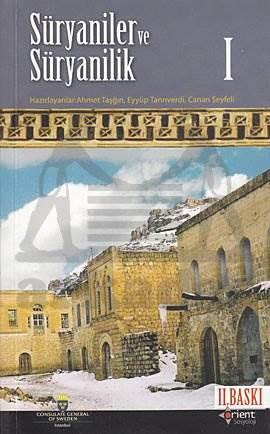 Süryaniler ve Süryanilik 1. Kitap