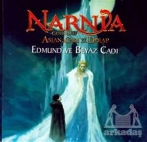 Narnia Günlükleri Aslan, Cadı Ve Dolap: Edmund Ve Beyaz Cadı