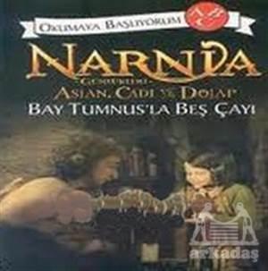 Narnia Günlükleri Aslan, Cadı Ve Dolap: Bay Tumnus'La Beş Çayı