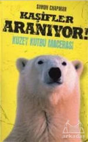 Kaşifler Aranıyor! Kuzey Kutbu Macerası
