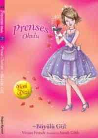 Prenses Okulu 7 - Prenses Charlotte ve Büyülü Gül; Gümüş Kulelerde