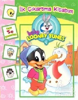 Baby Looney Tunes : İlk Çıkartma Kitabım