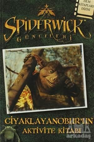 Spiderwick Günceleri Ciyaklayanobur'Un Aktivite Kitabı