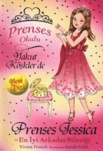 Prenses Okulu 14 - Jessica ve En İyi Arkadaş Bileziği; Yakut Köşklerde