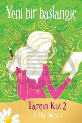 Tarçın Kız - 2 Yeni Bir Başlangıç