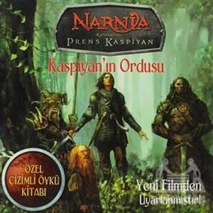 Narnia Günlükleri Prens Kaspiyan Kaspiyan'In Ordusu