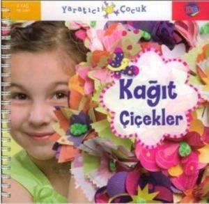 Yaratıcı Çocuk - Kağıt Çiçekler