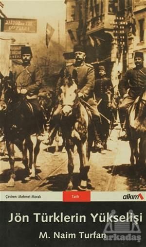 Jön Türklerin Yükselişi
