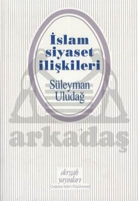 İslam Siyaset İliş ...