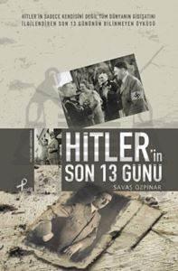Hitler'in Son 13 G ...