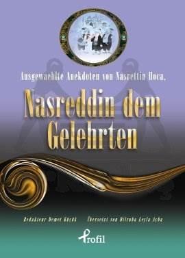 Ausgewaehlte Anekdoten Von Nasrettin Hoca, Nasreddin Dem Gelehrten (cep boy)