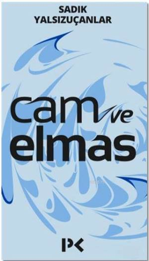 Cam Ve Elmas