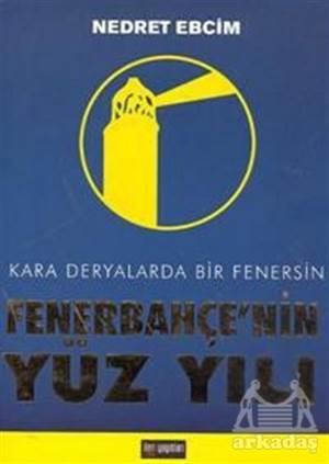 Fenerbahçe'Nin Yüz Yılı