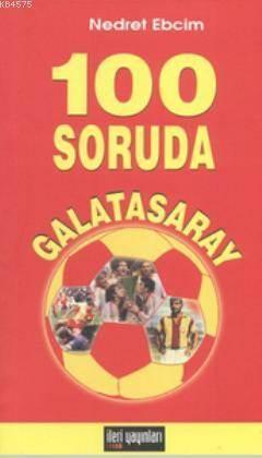 100 Soruda Galatasaray