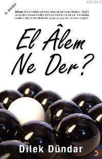 El Âlem Ne Der?
