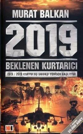 Beklenen Kurtarıcı 2019 1919 / 2019 Kurtuluş Savaşı Yeniden Başlıyor
