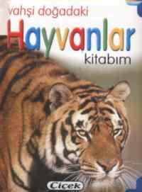 Vahşi Doğadaki Hayvanlar Kitabım