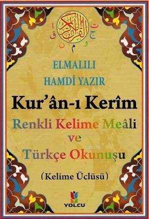Kuran-I Kerim Renkli Kelime Meali Ve Türkçe Okunuşu; Orta Boy