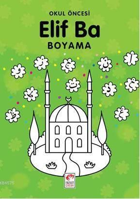 Okul öncesi Elif Ba Boyama 4 6 Yaş Bilal Gezer Osman Turhan