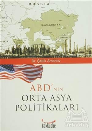 ABD'Nin Orta Asya Politikaları