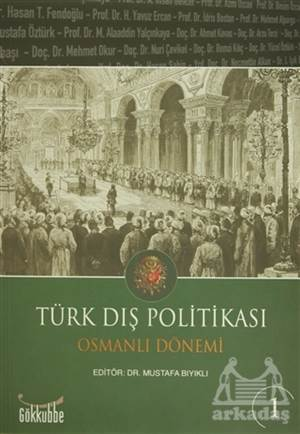 Türk Dış Politikası Osmanlı Dönemi (2 Kitap Takım)
