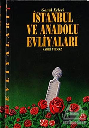 İstanbul Ve Anadolu Evliyaları (2 Kitap Takım)