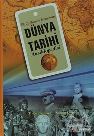 İlk Çağlardan Günümüze Dünya Tarihi Ansiklopedisi