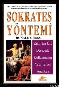 Sokrates Yöntemi; Zihni En Üst Derecede Kullanmanın Yedi Temel Anahtar