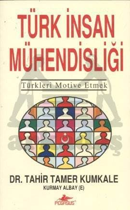 Türk İnsan Mühendisliği; Türkleri Motive Etmek