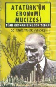 Atatürkün Ekonomi Mucizesi