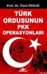 Türk Ordusunun PKK Operasyonları