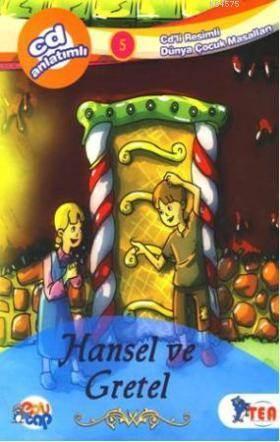 Hansel ve Gratel; Cdli Resimli Dğnya Çocuk Masalları