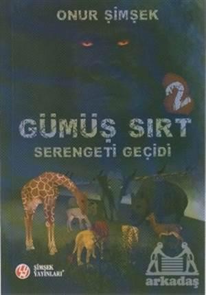 Gümüş Sırt - Serengeti Geçidi 2