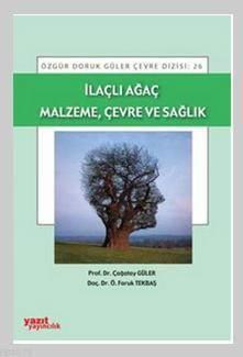 İlaçlı Ağaç Malzem ...