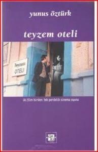 Teyzem Oteli; iki film birden: tek perdelik sinema oyunu