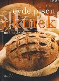 Evde Pişen Ekmek