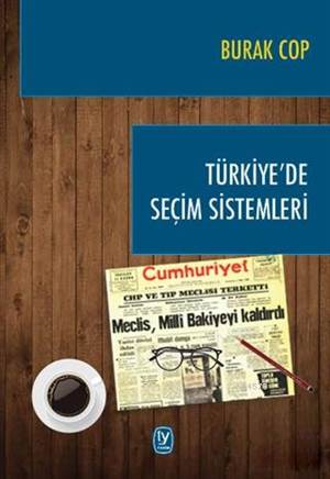 Türkiye'de Seçim Sistemleri