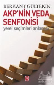 AKP'Nin Veda Senfo ...