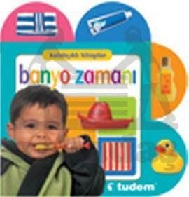 Kulakçıklı Kitaplar - Banyo Zamanı; (0-1 Yaş)