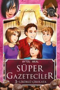 Süper Gazeteciler 3 - Likörlü Çikolata