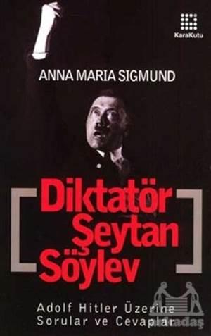 Diktatör, Şeytan, Söylev