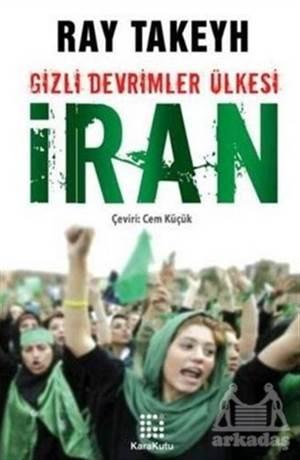 Gizli Devrimler Ülkesi: İran