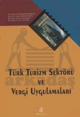 Türk Turizm Sektörü ve Uygulamaları
