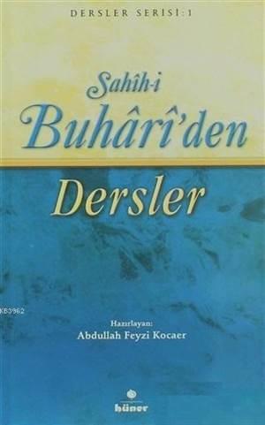 Sahih-İ Buhari'den Dersler (Roman Boy)
